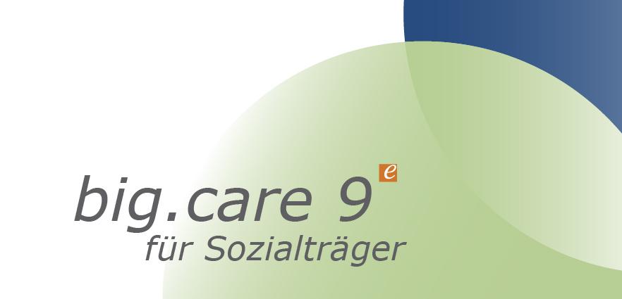 big.care 9 für Sozialträger